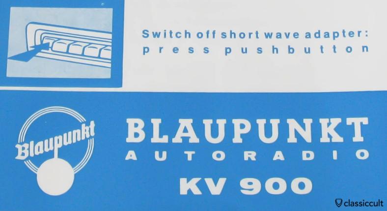 Blaupunkt Autoradio KV 900 Short Wave instructions