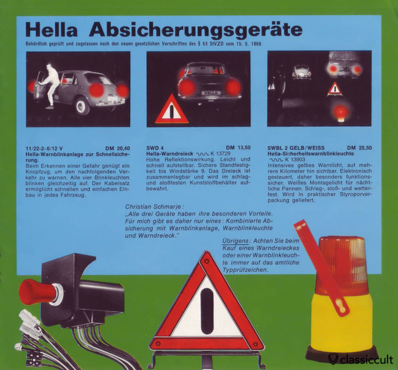 Hella hazard warning switch, warn triangle and flashing warning light. On the right side in the picture is a VW Beetle Export. Good!