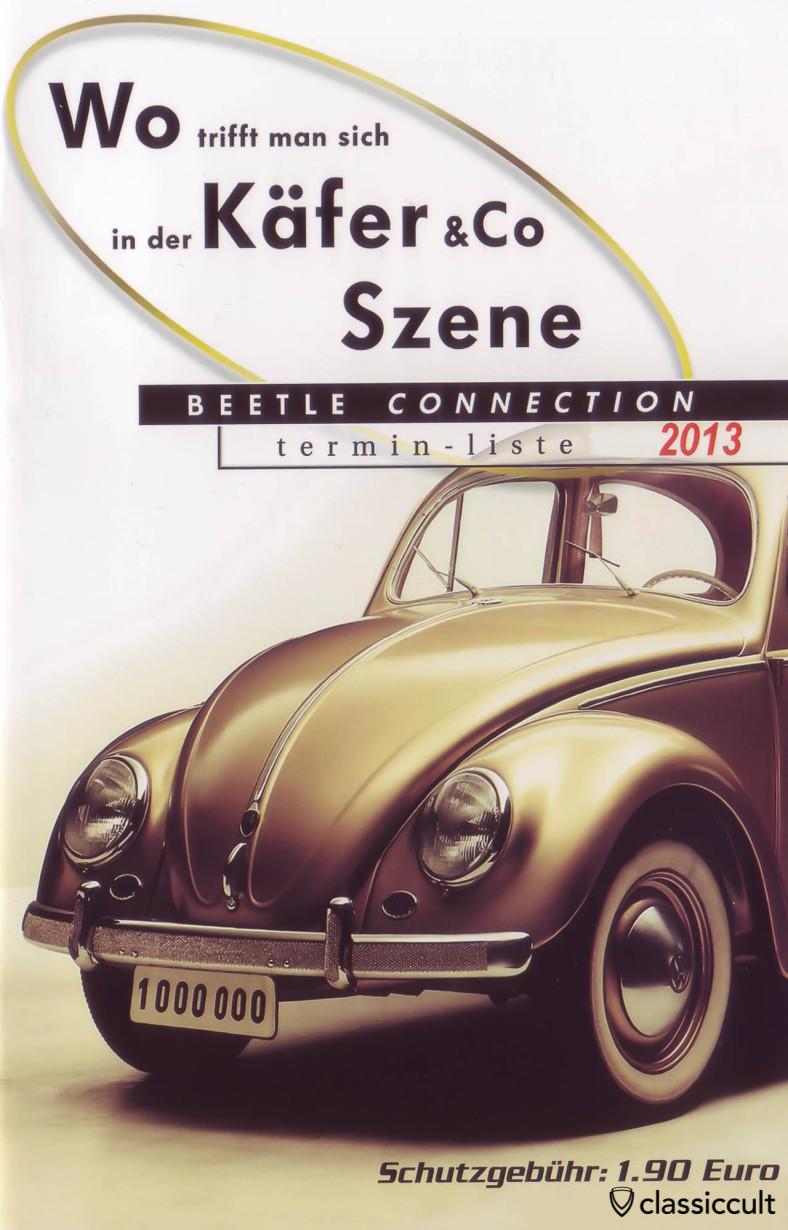 Wo trifft man sich in der Käfer & Co Szene, VW Käfer Szene 2013 Termin Liste