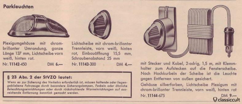 """Parking lights including the german road traffic act of 1954 with the justification why parking lights are necessary: """"If it is necessary for the safety of traffic, please use torches or parking lights."""" source: Staiger Auto Accessories catalog 1954"""