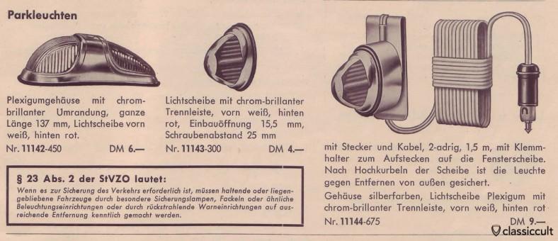 """Les feux de stationnement, y compris la loi allemande sur la circulation routière de 1954 avec la justification pourquoi les feux de stationnement sont nécessaires: """"Si cela est nécessaire pour la sécurité du trafic, s'il vous plaît utiliser des torches ou des feux de stationnement."""" source: Staiger Auto Accessoires catalogue 1954"""