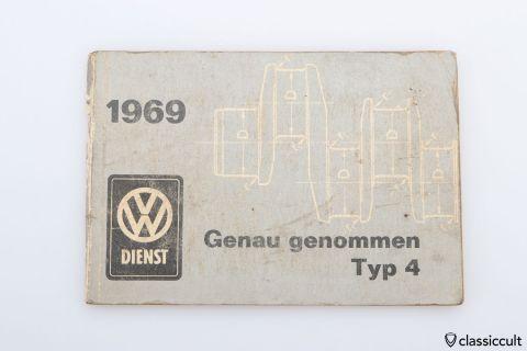 1969 VW Dienst Typ 4 Genau genommen
